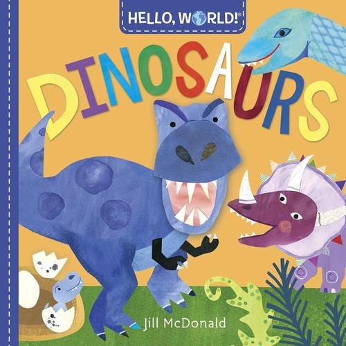 Hello World Fun Children Book - Dinosaurs